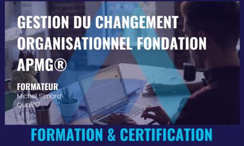 GESTION DU CHANGEMENT ORGANISATIONNEL FONDATION APMG®